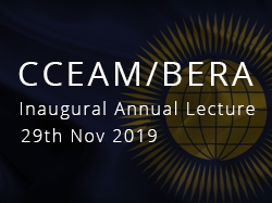 CCEAM and BERA Annual Lecture