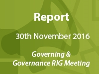 Notes on the 30th Nov 2016 Governing and Governance RIG Meeting