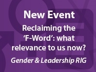 Reclaiming the F-word: what relevance to us now?