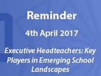 'Executive headteachers: key players in emerging school landscapes'